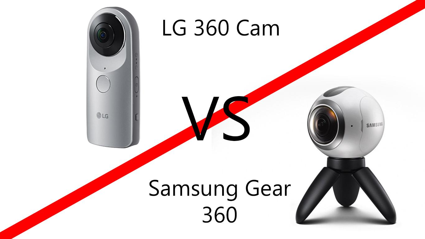 LG 360 Cam Samsung Gear 360 Comparison