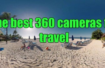 Best 360 camera for travel | Which 360 camera should you take on vacation