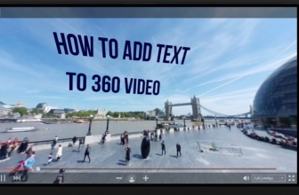 How to Add Text to Any 360 Video Quickly and Easily