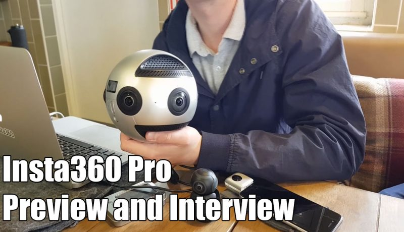 Insta360 Pro: Preview and interview with the creators of the newest professional 360 camera