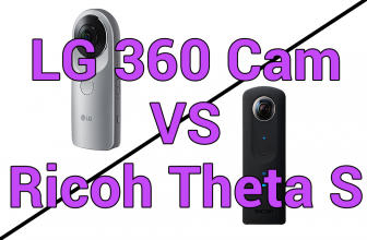 LG 360 Cam vs Ricoh Theta S – Comparison Post