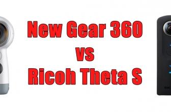 New Samsung Gear 360 (2017) Vs Ricoh Theta S – Comparison Table