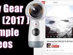 New Samsung Gear 360 (2017) Example Videos