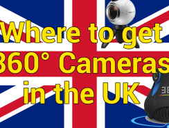 360 Cameras in the UK: Where to get them?