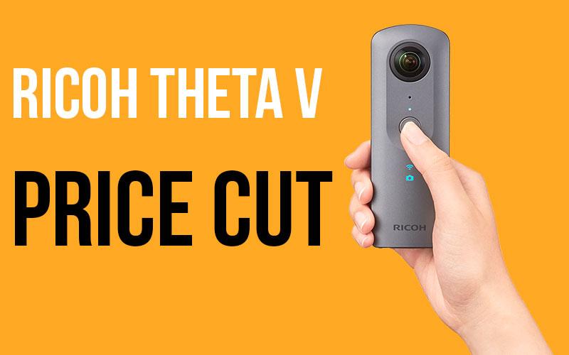 Ricoh Theta V Price Cut